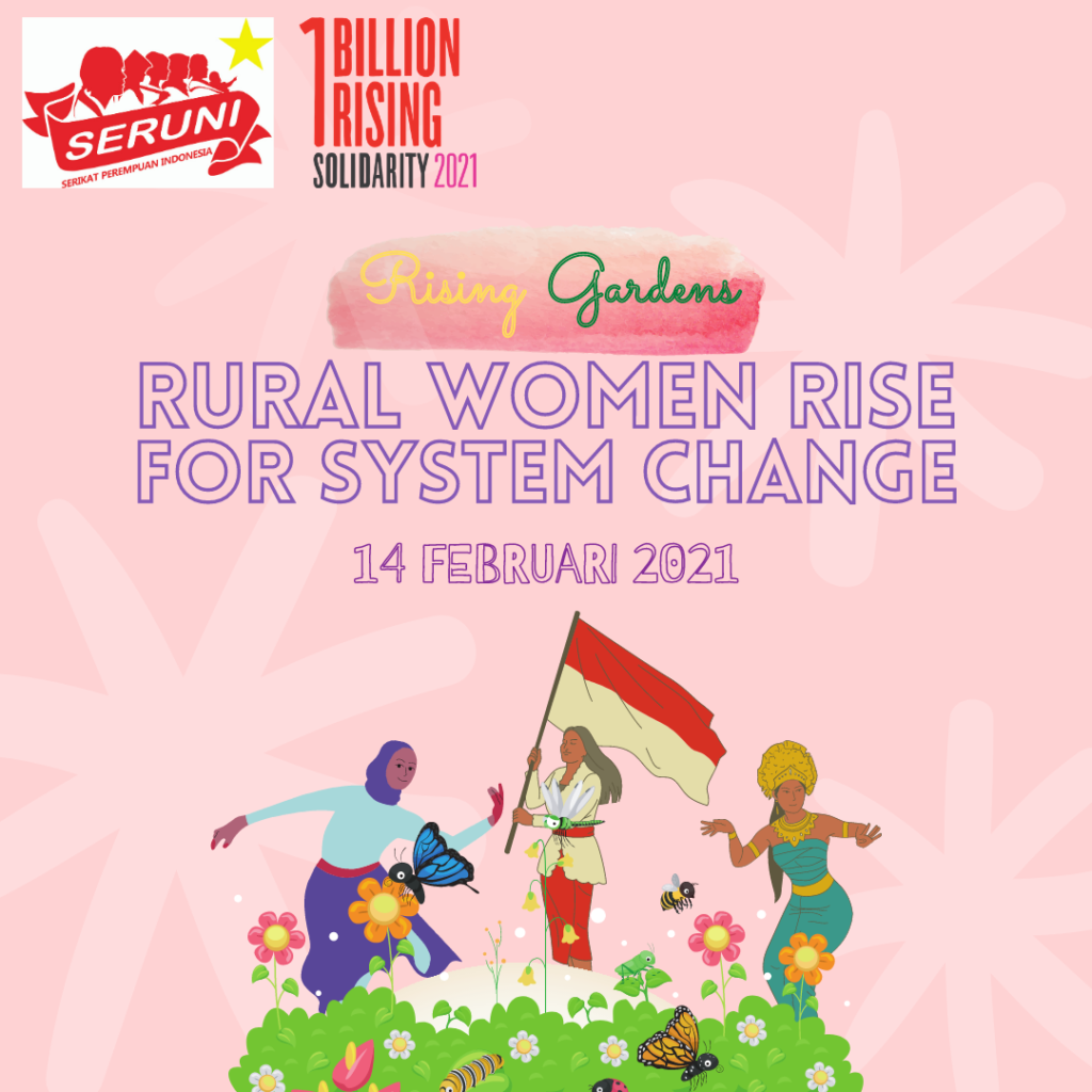Under the semi-colonial and semi-feudal system, in Indonesia 65% of its population are peasants and the majority are poor peasants and landless -  exploited in land rent systems, mainly unjust share-cropping, usury in production and trade, and victims of extreme low-wages of peasant labor. Most of them are women. One Billion Rising Activists have collaborated with Seruni - an Indonesian collective made up of people's organizations - to promote agroecology as a minimum agrarian reform to reduce domination of the big landlords around palm oil and rubber plantations.